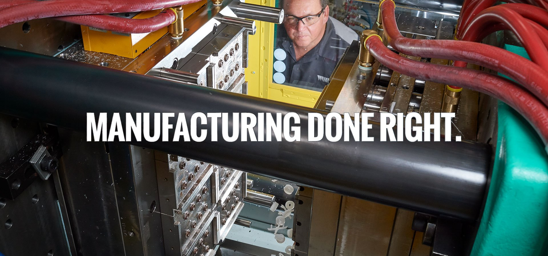 Manufacturing Done Right